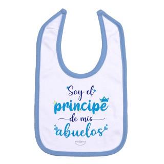 """Babero """"Soy el príncipe de mis abuelos"""""""
