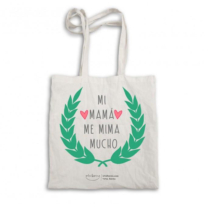 "Bolsa tela tote bag. Color natural. ""Mi mamá me mima mucho"""