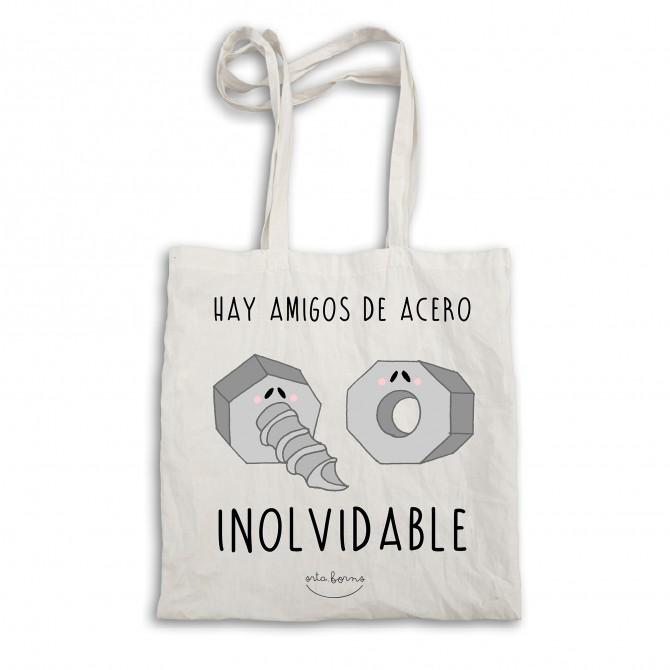 """Bolsa tela tote bag """"Hay amigos de acero inolvidable"""""""