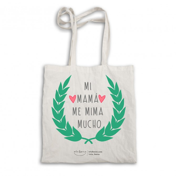 "Bolsa tela tote bag ""Mi mamá me mima mucho"""