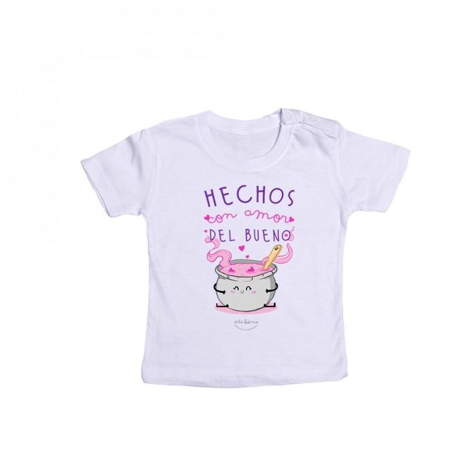 """Camiseta bebé """"Hechos con amor del bueno"""""""