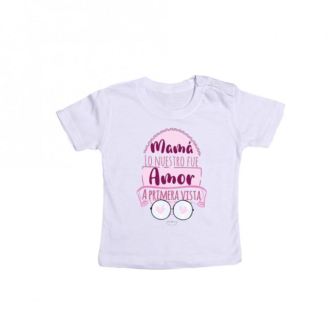 """Camiseta bebé """"Mamá lo nuestro fue amor a primera vista"""""""