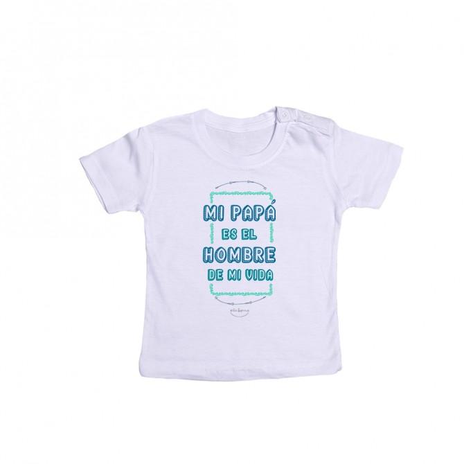 """Camiseta bebé """"Mi papá es el hombre de mi vida"""""""