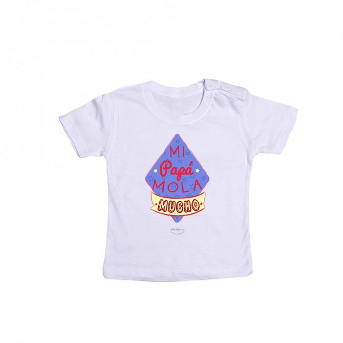"Camiseta bebé ""Mi papá mola mucho"