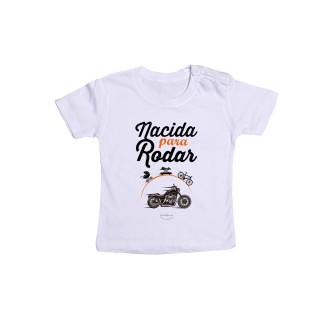 "Camiseta bebé ""Nacida para rodar"""