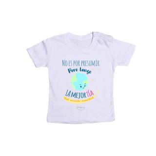"""Camiseta bebé """"No es por presumir pero tengo la mejor tía del mundo mundial"""""""
