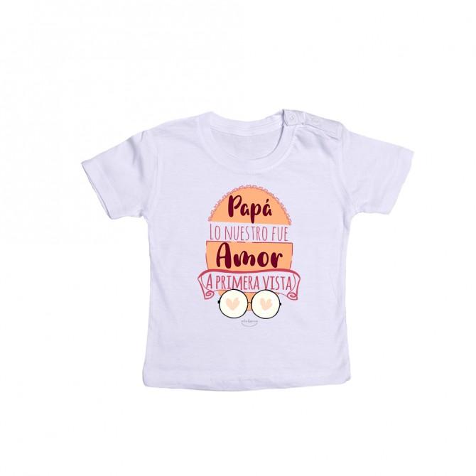 """Camiseta bebé """"Papá lo nuestro fue amor a primera vista"""""""
