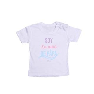 """Camiseta bebé """"Soy la niña de papá"""""""