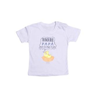 """Camiseta bebé """"Tranquilo papá, aún no digo ni pío"""""""