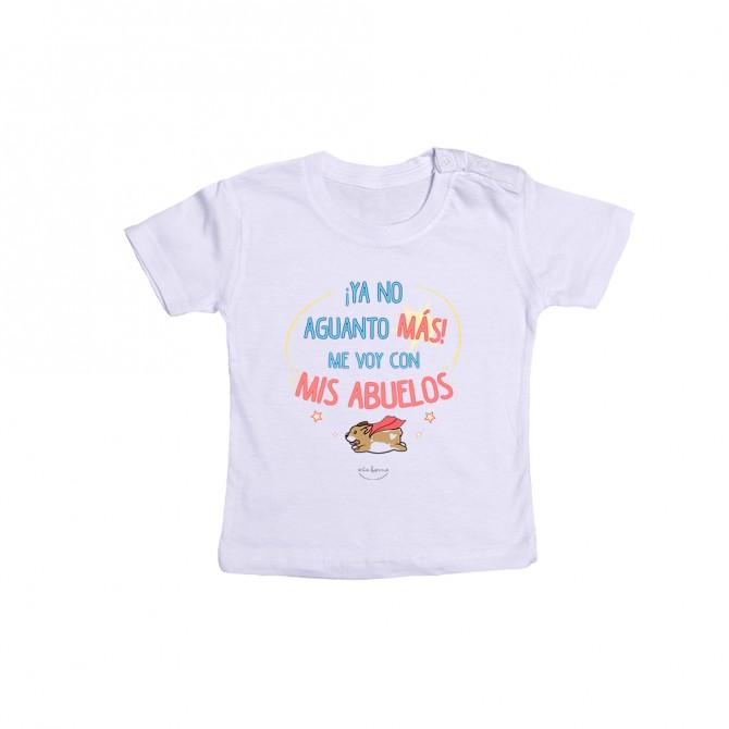 """Camiseta bebé """"¡Ya no aguanto más! Me voy con mis abuelos"""""""