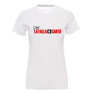 """Camiseta mujer """"Per la falla de cartó"""""""
