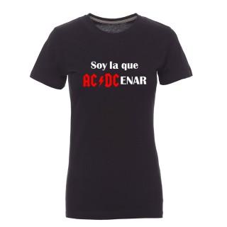 """Camiseta mujer """"Soy la que ACDCenar"""""""