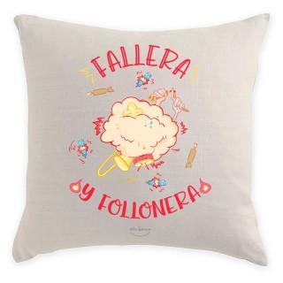 """Cojín """"Fallera y follonera"""""""
