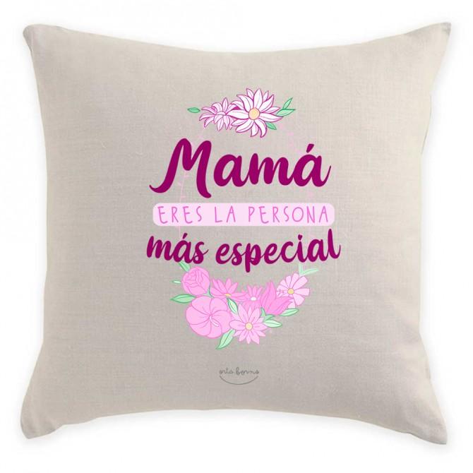 """Cojín """"Mamá eres la persona más especial"""""""