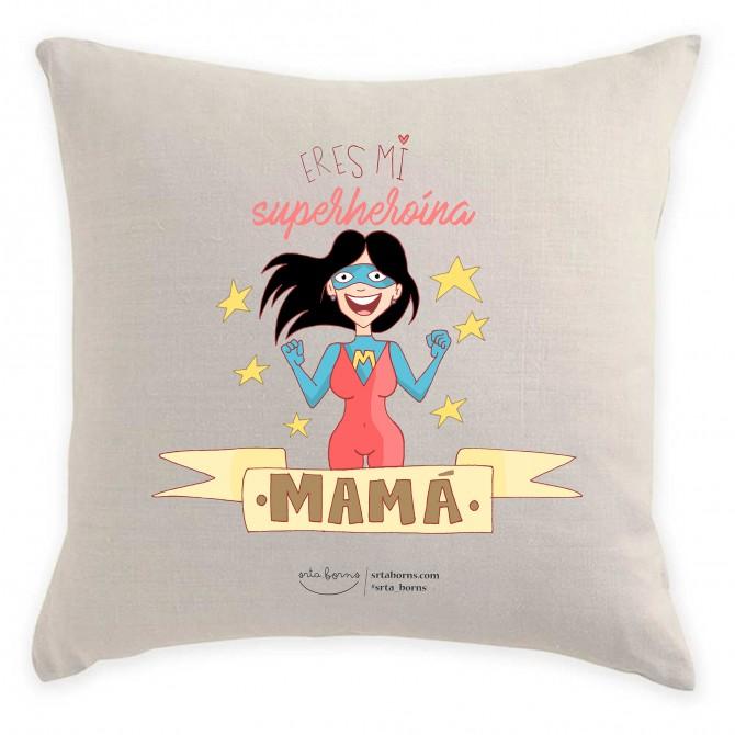 Cojín Regalo Día de la Madre - Eres mi superheroína mamá