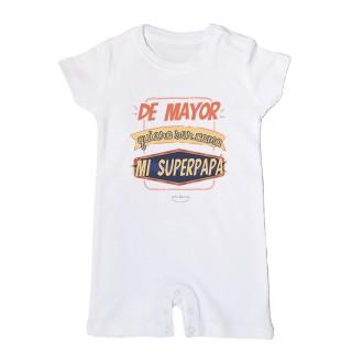 """Mono bebé """"De mayor quiero ser como mi superpapá"""""""